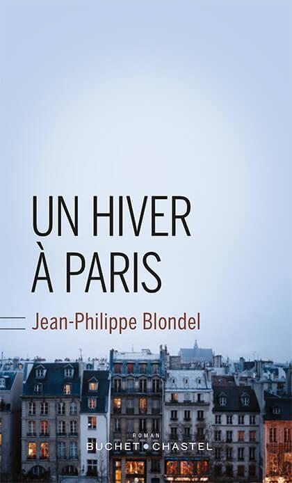 Un hiver à Paris Blondel