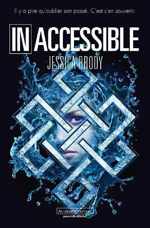 inaccessible jessica brody