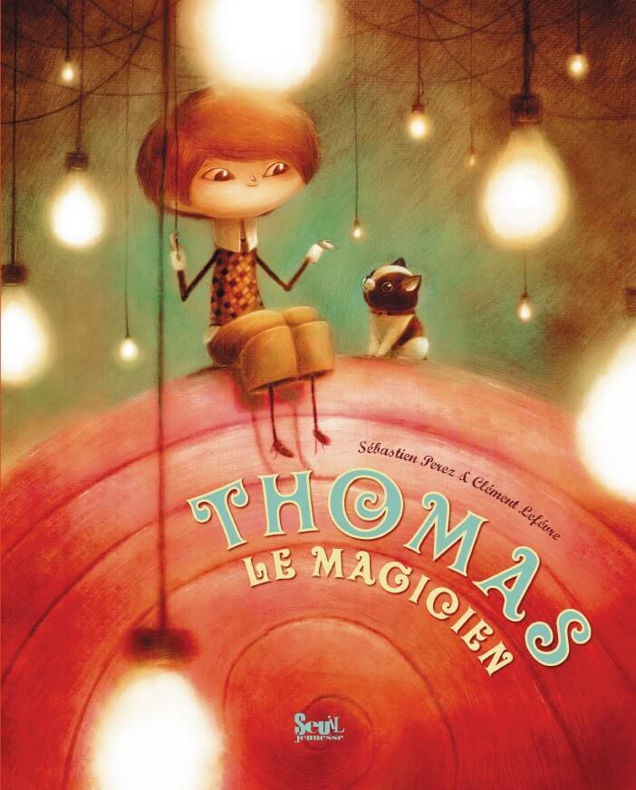 Thomas le magicien Perez Lefèvre
