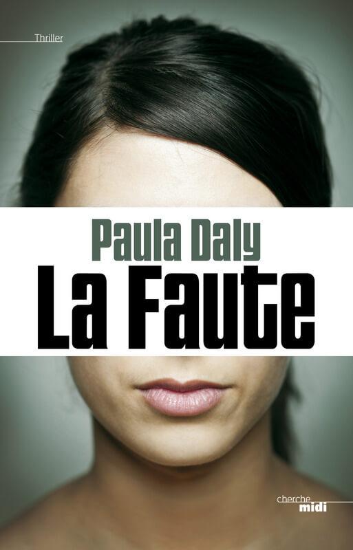 La faute Paula Daly