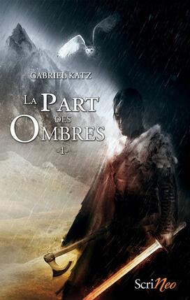 La part des Ombres Gabriel Katz Scrineo