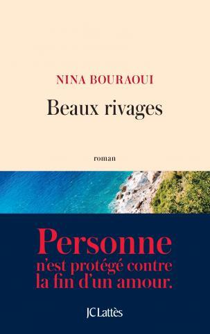 Beaux rivages Nina Bouraoui