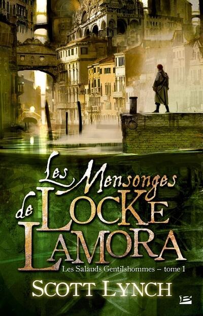 Les Salauds Gentilshommes Lamora Lynch