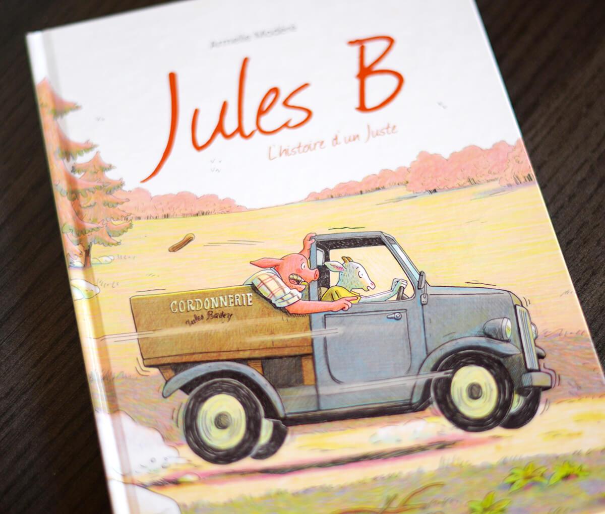 Jules B l'histoire d'un Juste Modéré couverture