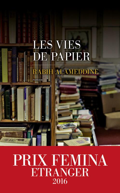 Les vies de papier Alameddine Rabih