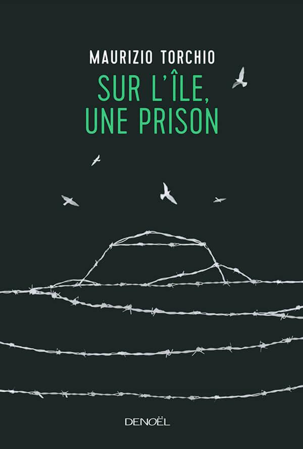Sur l'île, une prison Torchio Denoël couverture