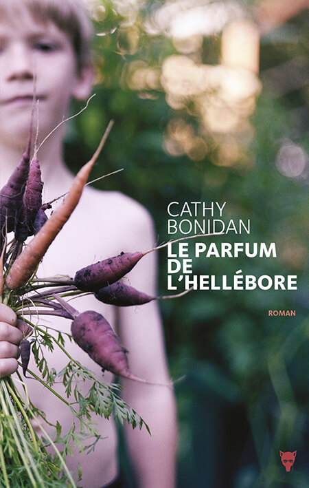 Le parfum de l'hellébore Cathy Bonidan