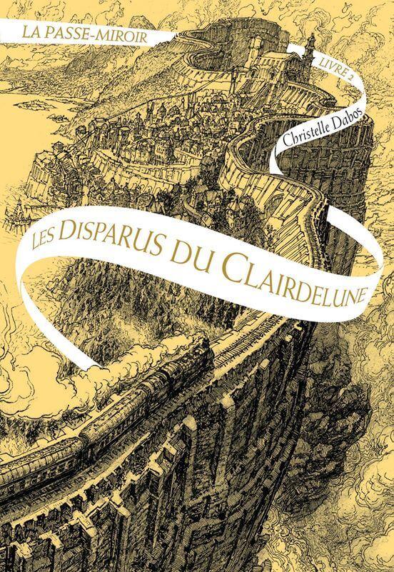 Les Disparus du Clairdelune Dabos